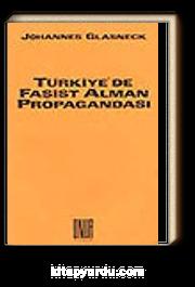 Türkiye'de Faşist Alman Propagandası