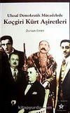 Koçgiri Kürt Aşiretleri & Ulusal Demokrat Mücadelede