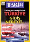 Tarih ve Düşünce Dergisi / Sayı:37 Mart 2003
