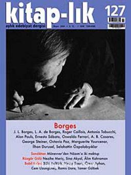Kitap-lık Sayı: 127 Mayıs 2009 / Borges