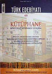 Sayı 429 Temmuz 2009 Türk Edebiyatı / Aylık Fikir ve Sanat Dergisi