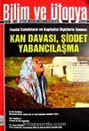 Bilim ve Ütopya Aylık Bilim, Kültür ve Politika Dergisi / Sayı:182