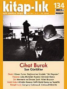 Kitap-lık Sayı: 134 Ocak 2010 / Cihat Burak: Son Günlükler