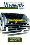Muhafazakar Düşünce / Yıl:6 Sayı:21-22 / Güz-Yaz 2009