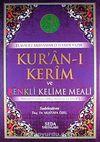 Kur'an-ı Kerim ve Renkli Kelime Meali & Transkripsiyonlu Türkçe Okunuşu ile Birlikte (Camii Boy-Kod:140)