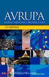 Avrupa & Miras, Meydan Okuma, Vaat