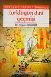 Nübüvvet Tarihi İtibariyle Türklüğün Dini Geçmişi