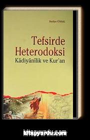 Tefsirde Heterodoksi & Kadiyanilik ve Kur'an