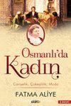 Osmanlı'da Kadın& Cariyelik Çokeşlilik Moda