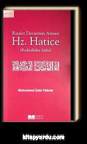 Hz. Hatice & Risalet Davasının Annesi