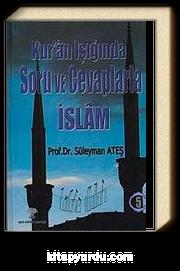 Kuran Işığında Soru ve Cevaplarla İslam -5