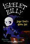 İskelet Billy -2 & Diğer Tarafa Giden Yol