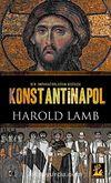 Konstantinapol & Bir İmparatorluğun Doğuşu