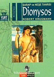 Dionysos & Şarap ve Neşe Tanrısı