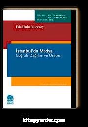 İstanbul'da Medya & Coğrafi Dağılım ve Üretim
