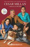 Ailenin Bir Üyesi & Cesar Millan'ın Köpeğinizle Birlikte Mutlu Yaşam Rehberi