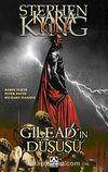 Gilead'ın Düşüşü / Kara Kule