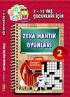 Zeka Mantık Oyunları 2 & 7- 12 Yaş Çocukları İçin