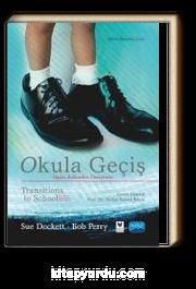 Okula Geçiş & Algılar, Beklentiler, Deneyimler