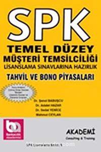 SPK Temel Düzey Müşteri Temsilciliği Lisanslama Sınavlarına HazırlıkTahvil ve Bono Piyasaları