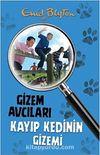 Gizem Avcıları- 2 / Kayıp Kedinin Gizemi