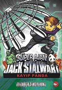 Süper Ajan Jack Stalwart / Kayıp Panda -7 - Elizabeth Singer Hunt pdf epub