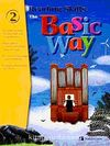 The Basic Way 2 +CD