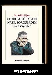 Abdullah Öcalan'ı Nasıl Sorguladım & İşte Gerçekler