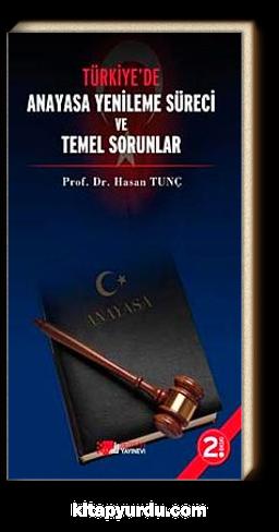 Türkiye'de Anayasa Yenileme Süreci ve Temel Sorunlar