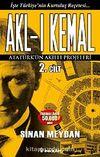 Akl-ı Kemal 2. Cilt & Atatürk'ün Akıllı Projeleri