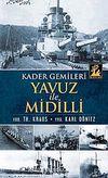 Kader Gemileri Yavuz ile Midilli