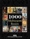 1000 Muhteşem Resim