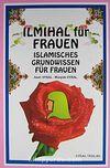 Ilmihal für Frauen & Islamisches Grundwissen für Frauen