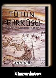Tütün Türküsü & Debboy Önünde Diken