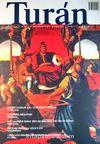 Turan İlim Fikir ve Medeniyet Dergisi / Sayı 11 / 2010