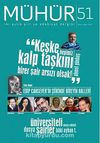 Mühür İki Aylık Şiir ve Edebiyat Dergisi Yıl:9 Sayı:51 Mart-Nisan 2014