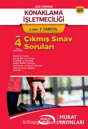 Konaklama İşletmeciliği 4. Sınıf 7. Yarıyıl Çıkmış Sınav Soruları (5273) - Kollektif pdf epub