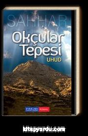 Okçular Tepesi - Uhud