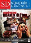 SD Stratejik Düşünce Aylık Uluslararası İlişkiler ve Strateji Dergisi Yıl:5 Sayı:51 Şubat 2014