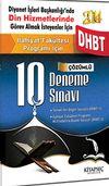 2014 DHBT İlahiyat Fakültesi Programı İçin Çözümlü 10 Deneme Sınavı