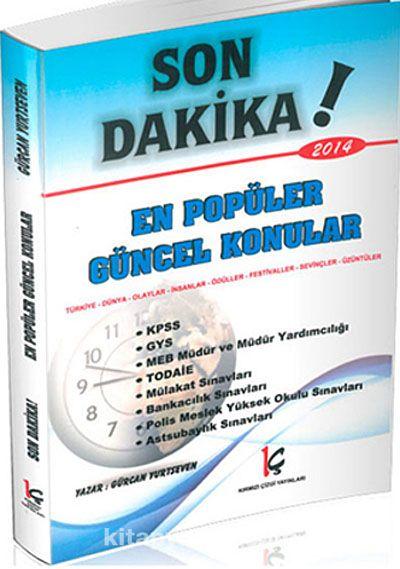 Son Dakika! En Popüler Güncel Konular