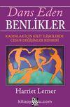 Dans Eden Benlikler & Kadınlar İçin Kilit İlişkilerde Cesur Değişimler Rehberi