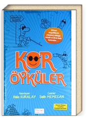 Kör Öyküler (Osmanlıca-Türkçe)