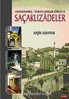 Saçaklızadeler Kahramanmaraş Trabzon Kardeşlik Köprüsü