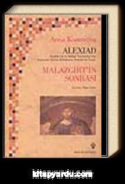 Alexiad & Malazgirt'in Sonrası İmparator Alexios Komnenos Döneminin Tarihi