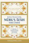Kelime Manalı İzahlı Nuru'l İzah Tercümesi