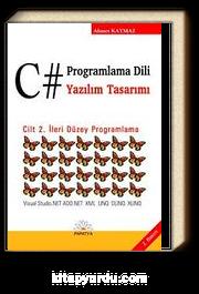 C# Programlama Dili ve Yazılım Tasarımı (2.cilt)