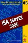 Isa Server 2006 / Zirvedeki Beyinler 45