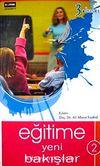 Eğitime Yeni Bakışlar (2 Cilt Takım)