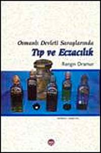 Osmanlı Devleti Saraylarında Tıp ve Eczacılık - Rengin Dramur pdf epub